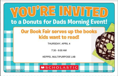 Donuts for Dads April 4, 7:30am - 9:00am