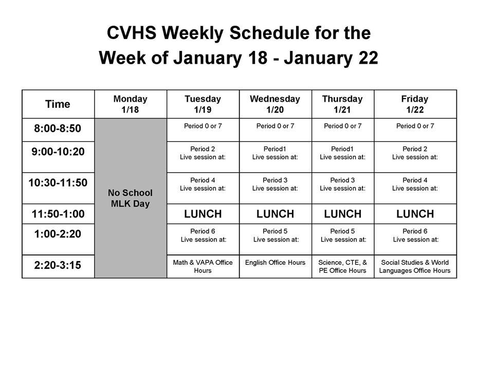 WEEKLY SCHEDULE JANUARY 18-22, 2021