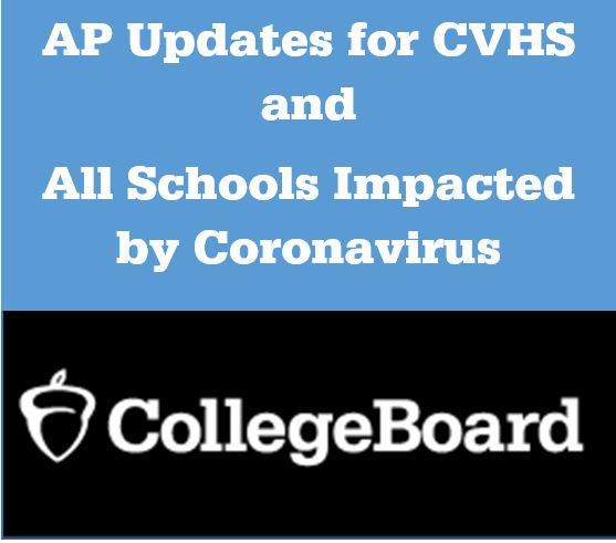 AP Updates for CVHS and Schools Affected by Coronavirus