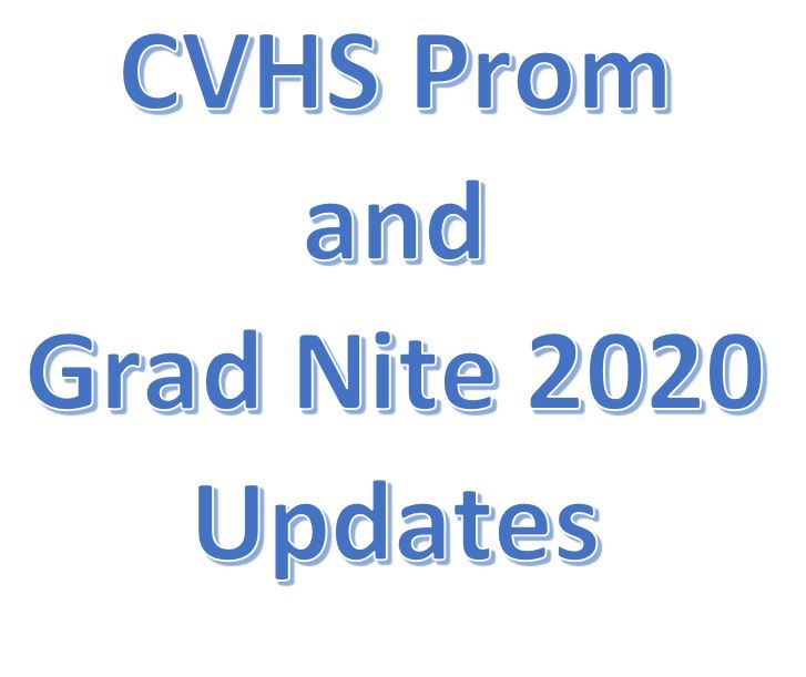 CVHS Prom and Grad Nite Information and Updates