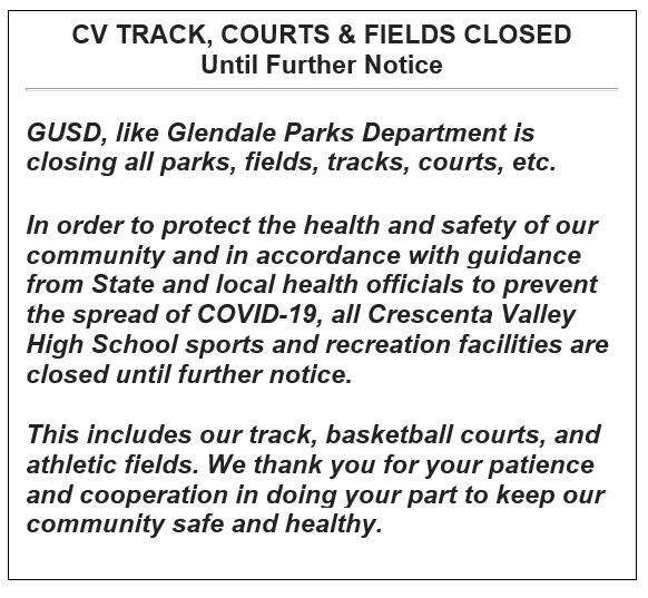 CV TRACK, COURTS & FIELDS CLOSED - Until Further Notice