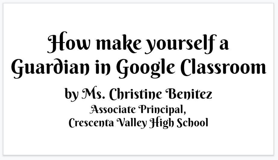 How to Make Yourself a Guardian in Google Classroom