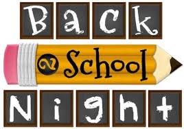 BACK TO SCHOOL NIGHT - Thursday, August 29, 2019