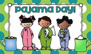 Pajama Day School Spirit Day on Friday November 22
