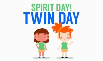 October 16th is  Twin Day!  Join the fun and dress up like your friend  and be twins!