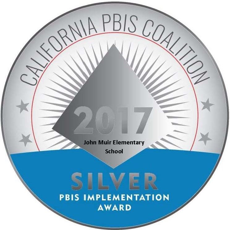 Muir Elementary Awarded the California PBIS Coalition Silver Award