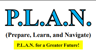 P.L.A.N. (Prepare, Learn, and Navigate) for College and Career Readiness