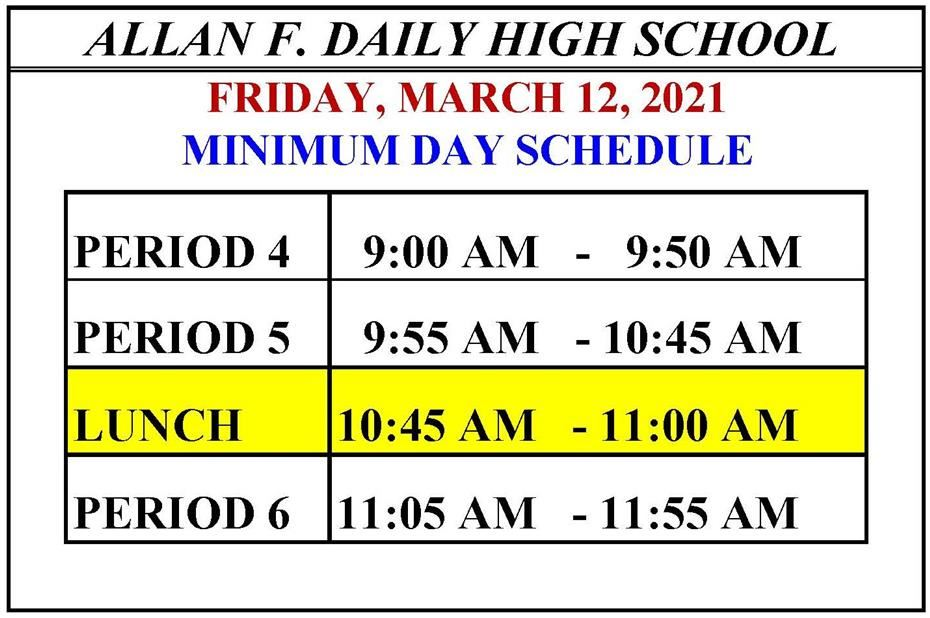 MINIMUM DAY - FRIDAY, MARCH 12, 2021