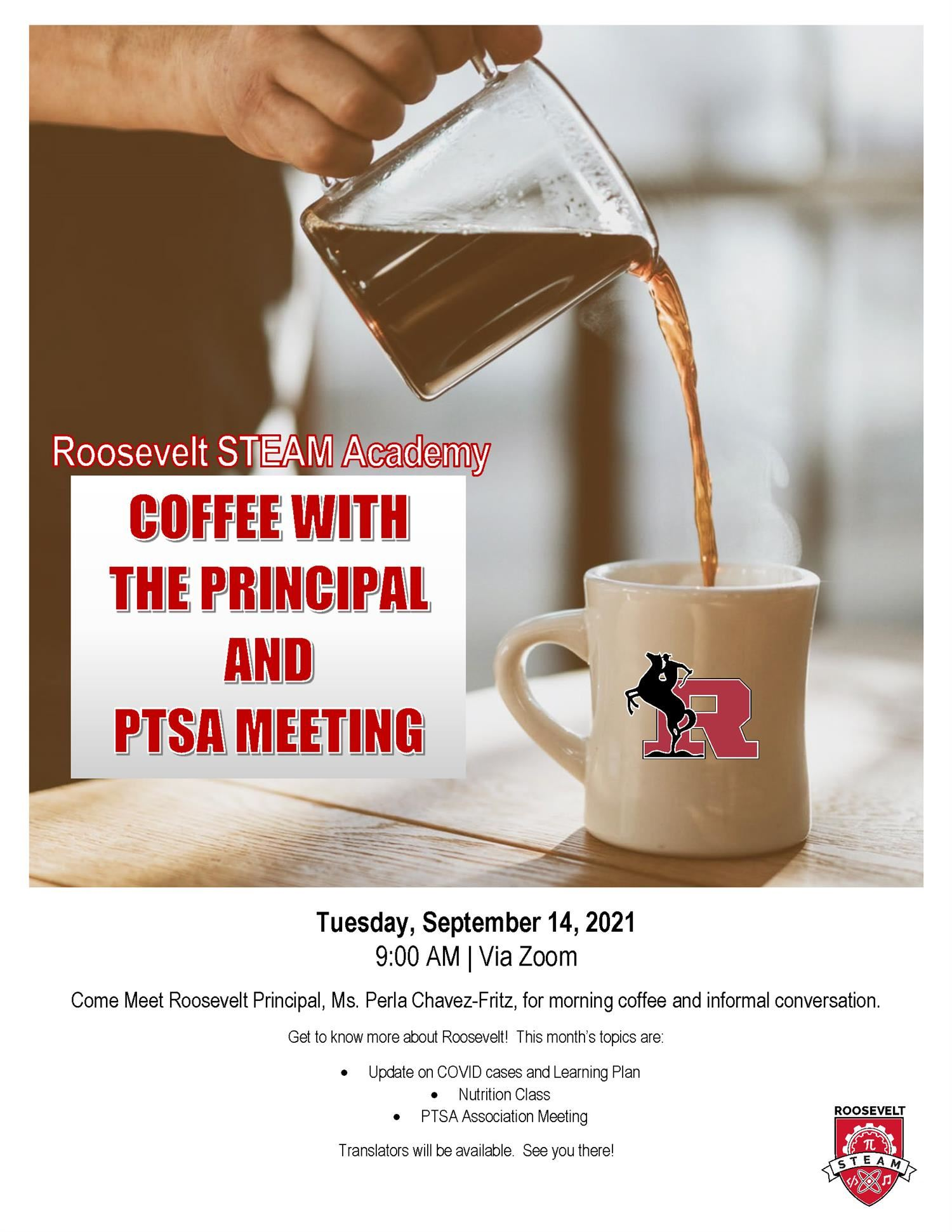Come Meet Roosevelt Principal, Dr. Kyle Bruich, for morning coffee and informal conversation.