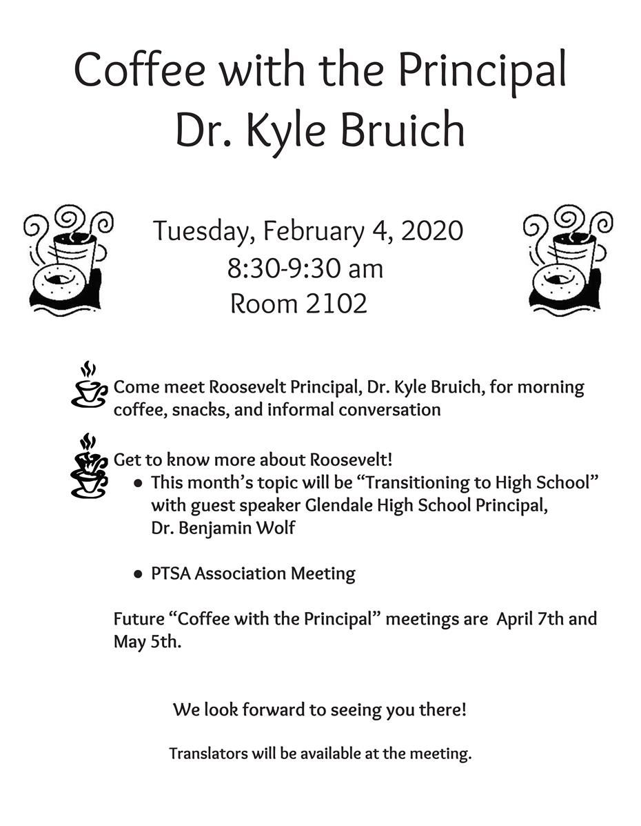 Coffee with the Principal Dr. Kyle Bruich