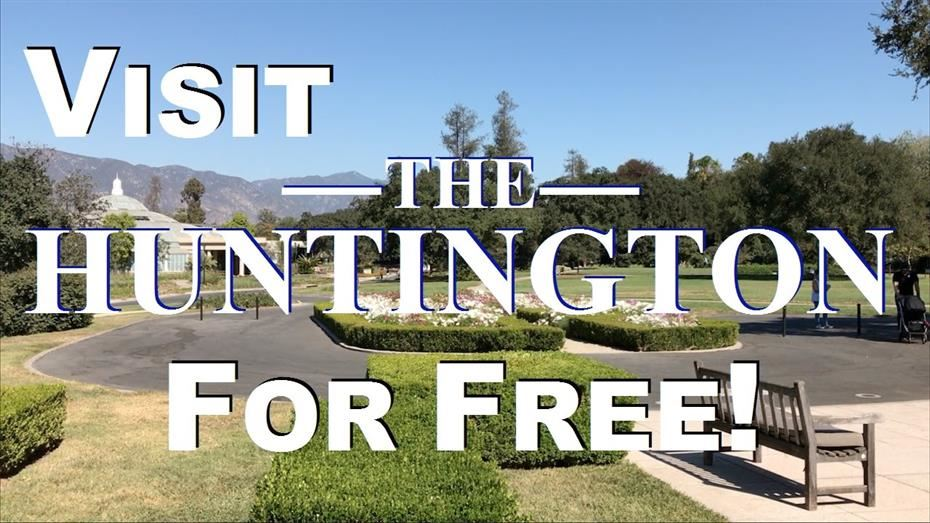 Free Huntington Library Admission