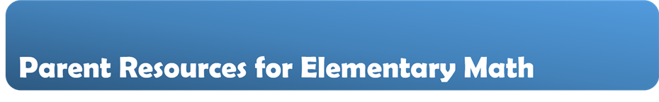 Parent Resources Elementary Math