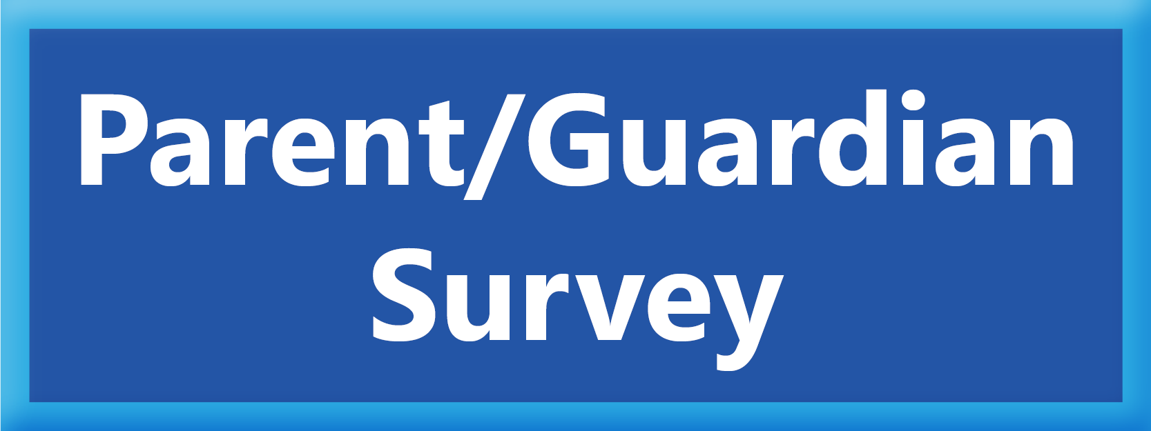 Parent/Guardian Survey Button